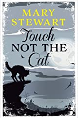 Touch Not the Cat Kindle Edition