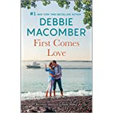 First Comes Love (From This Day Forward Book 1)
