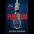 Pendulum: the explosive debut thriller (BBC Radio 2 Book Club Choice)