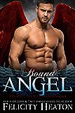 Bound Angel (Her Angel: Bound Warriors paranormal romance series Book 4)