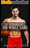 My Husband Takes The Whole Gang: Basketball Boys