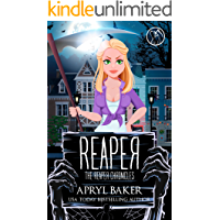 Reaper (The Reaper Chronicles Book 1)