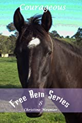 Courageous (Free Rein Book 8) Kindle Edition