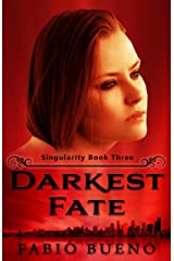 Darkest Fate (Singularity - The Modern Witches Book 3) Kindle Edition