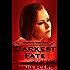 Darkest Fate (Singularity - The Modern Witches Book 3)