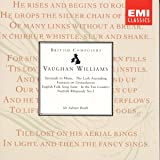 Vaughan Williams: Serenade to Music; The Lark Ascending; Fantasia on Greensleeves; English Folk Song Suite; In the Fen Countr