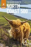 The Rough Guide to the North Coast 500 (Travel Guide)