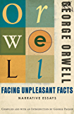 Facing Unpleasant Facts: Narrative Essays
