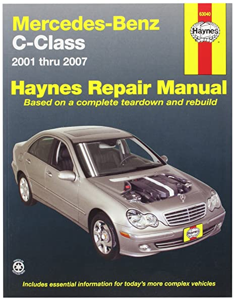 amazon com automotive repair manual for mercedes benz c class 01 rh amazon com owners manual for mercedes c300 2008 Mercedes C 220 2005