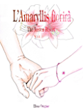 L'Amaryllis Fiorirà - The Austen Resort - Vol. 2