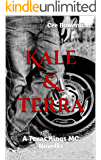 Kale & Terra: A Texas Kings MC Novella