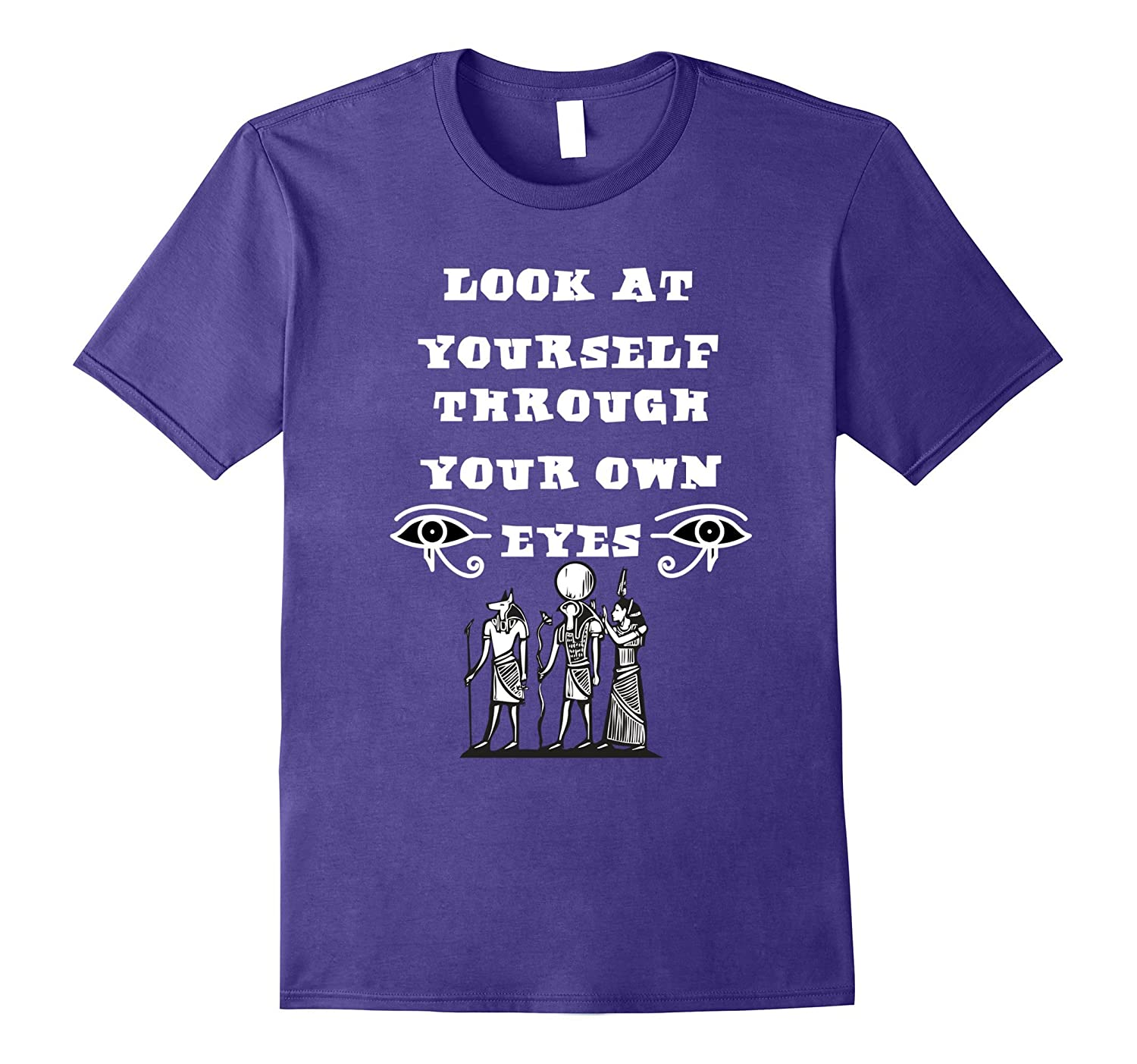 Look At Yourself Through Your Own Eyes- Knowledge T-Shirt-FL