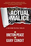 Actual Malice: A True Crime Political Thriller