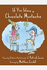 If You Were a Chocolate Mustache Kindle Edition