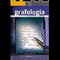 GRAFOLOGÍA: los secretos de la escritura (Spanish Edition)