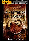 La habitación del candado (La versión actual está revisada) (Past Grove Stories nº 1) (Spanish Edition)