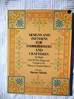 Designs and Patterns for Embroiderers and Craftsmen: 512 Motifs from the William Briggs Company Album