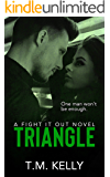 Triangle (Fight It Out Book 3)
