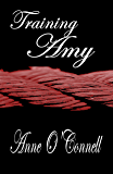 Training Amy (BDSM Erotica) (Gilded Lily Book 1)