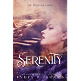 Serenity: A Metaphysical Romance (The Forever Series Book 1)