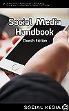 Social Media Handbook: Church Edition