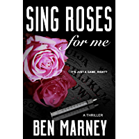 Sing Roses For Me (Max Allen Book 1)