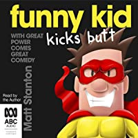 Funny Kid Kicks Butt: Funny Kid, Book 6