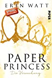Paper Princess: Die Versuchung (Paper-Reihe, Band 1)