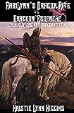 AabiLynn's Dragon Rite #5 Dragoon'Essenere, Demon Slayers and Dragon Eaters ( AabiLynn's Dragon Rite Epic Dark Fantasy Action Adventure Sword and Sorcery Novella Series Book 6)