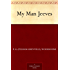 My Man Jeeves (English Edition)