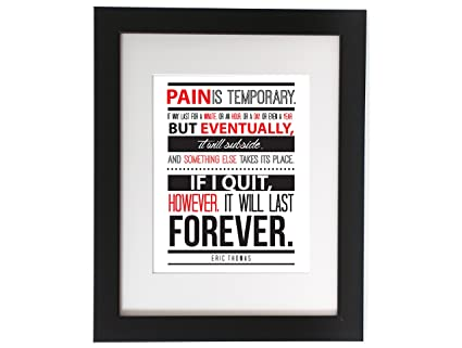 Amazoncom Eric Thomas Quote Pain Is Temporary Motivational Quote