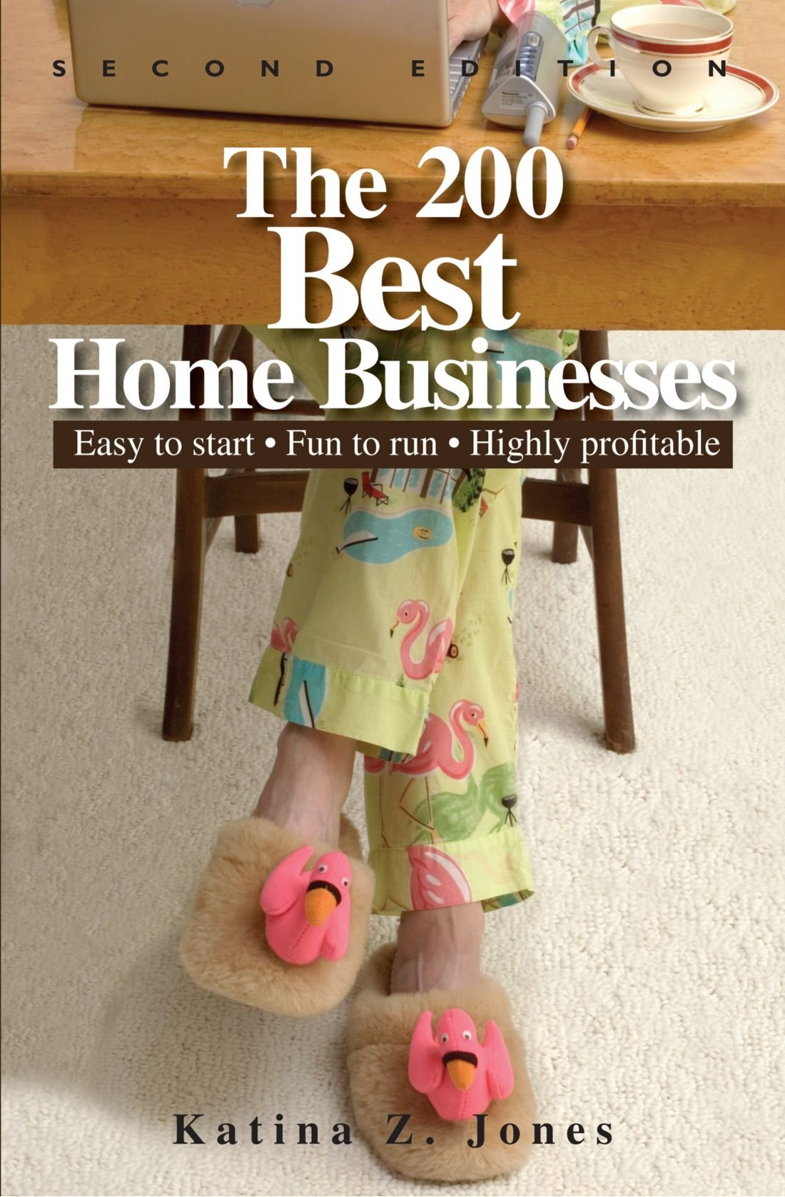 The 200 Best Home Businesses: Easy To Start, Fun To Run, Highly Profitable pdf