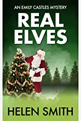 Real Elves: A Christmas Story (Emily Castles Mysteries Book 5) Kindle Edition