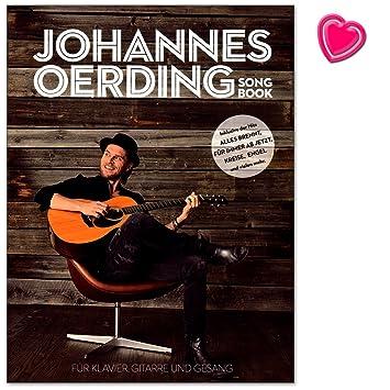 Johannes Oerding Song portatil - su primer libro de canciones con 16 para Piano, Voz y Guitarra, Arreglados - Ordenador libro con con Bunter herzförmiger ...