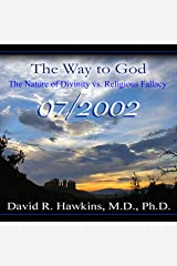 The Way to God: The Nature of Divinity vs. Religious Fallacy Audible Audiobook