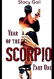 Year of the Scorpio: Part One (Mafia Romance)