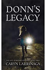 Donn's Legacy (The Soul Searchers Mysteries Book 3) Kindle Edition