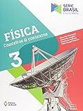 Física. Conceitos e Contextos - Volume 3. Série Brasil