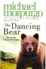 The Dancing Bear Kindle Edition