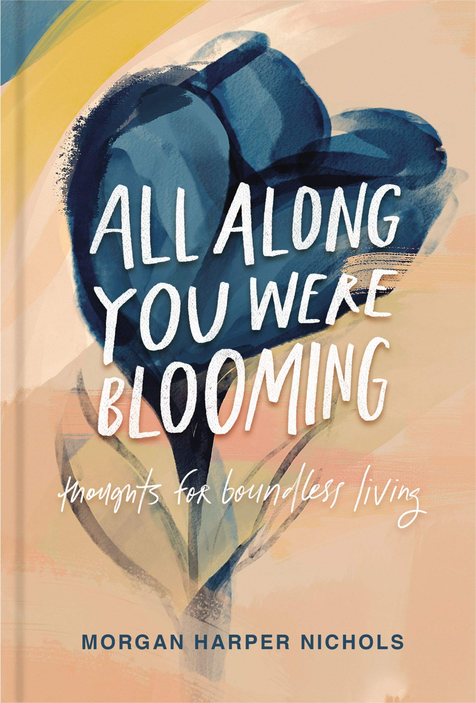 Celebrating National Poetry Month with All Along You Were Blooming by Morgan Harper Nichols