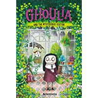 Ghoulia and the Mysterious Visitor (Book #2)