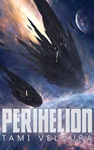 Perihelion (Queenships Book 1)