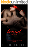 Bound: By His Rule, #1 (Dubious Consent Erotica)
