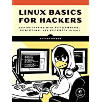 Linux Basics for Hackers , Getting Started with Networking, Scripting, and Security in Kali