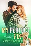 My Perfect Fix (The Fix Book 4)
