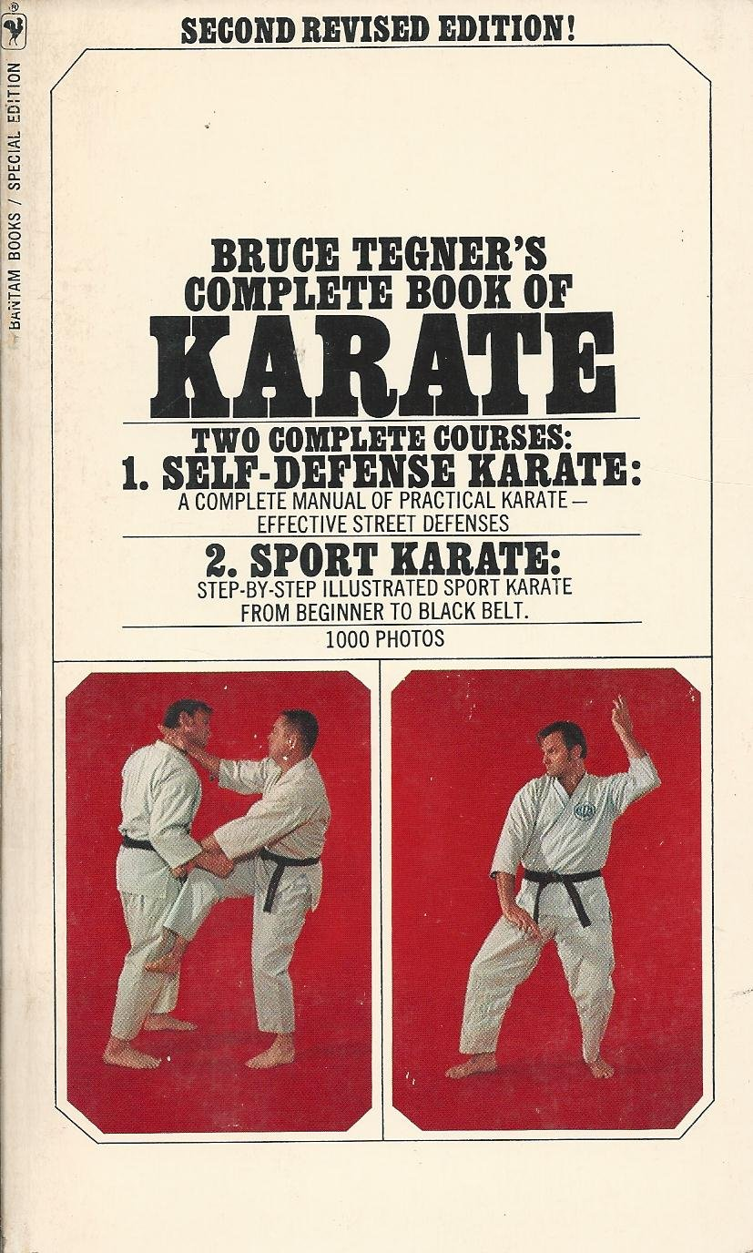 Bruce Tegner's Complete Book of Karate: Bruce Tegner: 9780553200799:  Amazon.com: Books