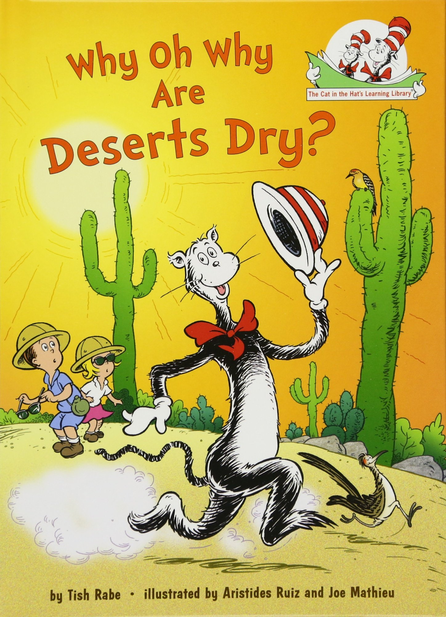 Amazon why oh why are deserts dry all about deserts cat in amazon why oh why are deserts dry all about deserts cat in the hats learning library 9780375858680 tish rabe aristides ruiz joe mathieu fandeluxe Choice Image