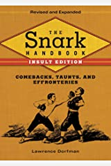 The Snark Handbook: Insult Edition: Comebacks, Taunts, and Effronteries Hardcover