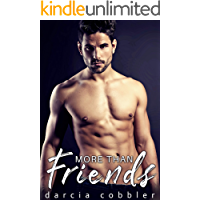 More Than Friends: Steamy Billionaire Romance