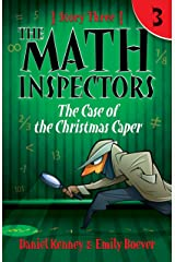 The Math Inspectors 3: The Case of the Christmas Caper Kindle Edition